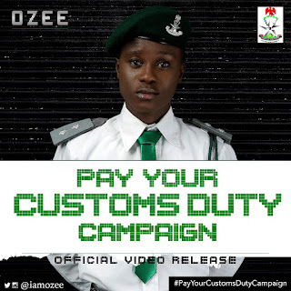 Ozee- Pay Your Customs Duty [Audio + Video]