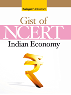 Gist of NCERT  Indian ECONOMY Book