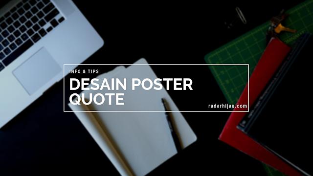 Desain Poster Quote (kata-kata mutiara)
