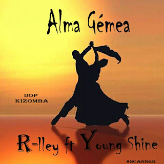 R-Lley feat Young Shine- Alma Gemia