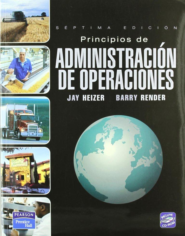 Principios de administración de operaciones, 5ta edición – Jay Heizer