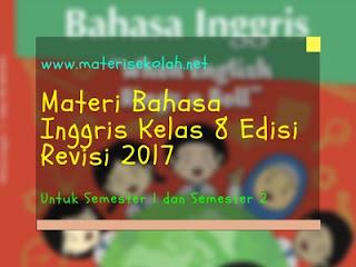 Buku Materi Bahasa Inggris Kelas 8 Edisi Revisi 2017