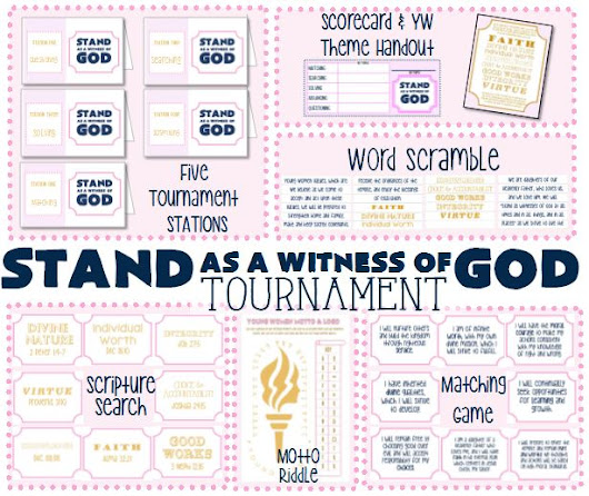 Stand As A Witness Of God - Preparing for Young Womens