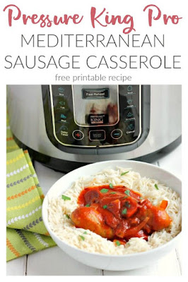 Mediterranean Sausage Casserole in the Pressure King Pro