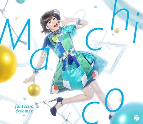[Single] Machico – fantastic dreamer (2016.01.27/MP3/RAR)