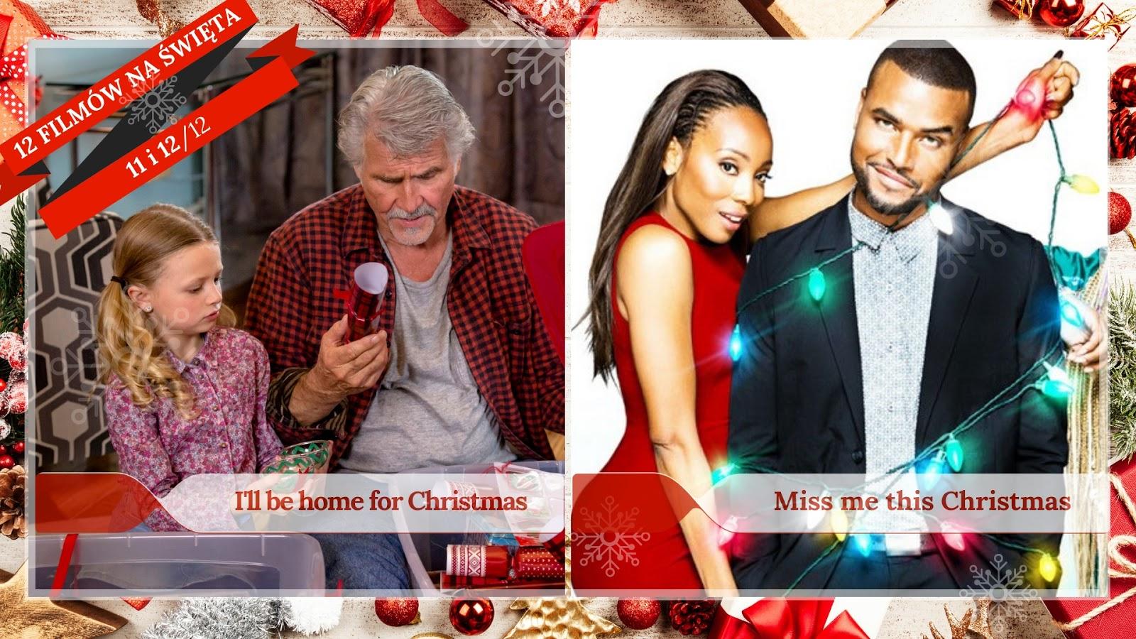 Miss Me This Christmas.Powroty Do Domow I Malzenstw Czyli Ostatnie Dwa Filmy