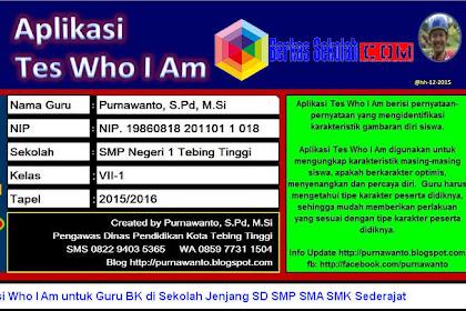 Aplikasi Who I Am untuk Guru BK di Sekolah Jenjang SD SMP SMA SMK Sederajat