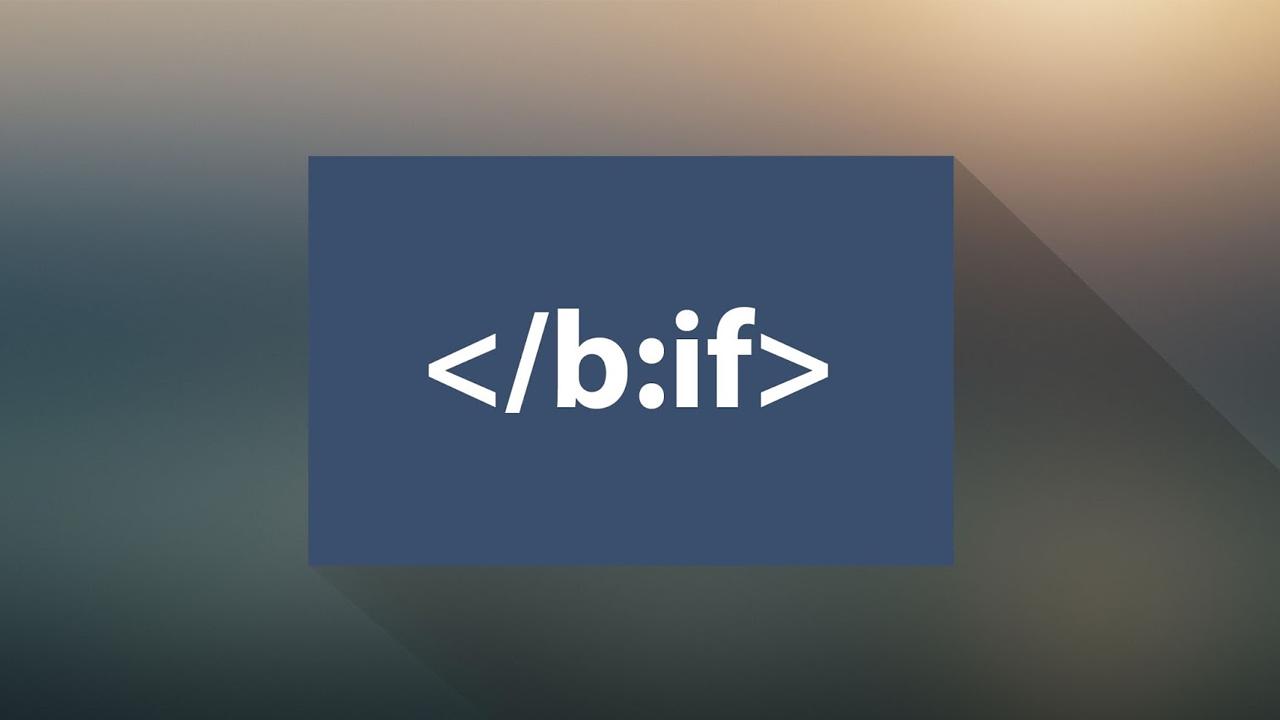 Tất cả các thẻ điều kiện cần thiết trong thiết kế Blogspot mới nhất