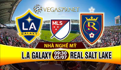 Nhận định, soi kèo nhà cái L.A Galaxy vs Real Salt Lake