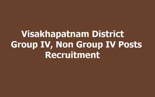 Visakhapatnam District Group IV, Non Group IV Posts Recruitment 2019