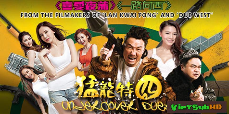 Phim Cảnh Sát Chìm VietSub + TM HD | Undercover Duet 2015