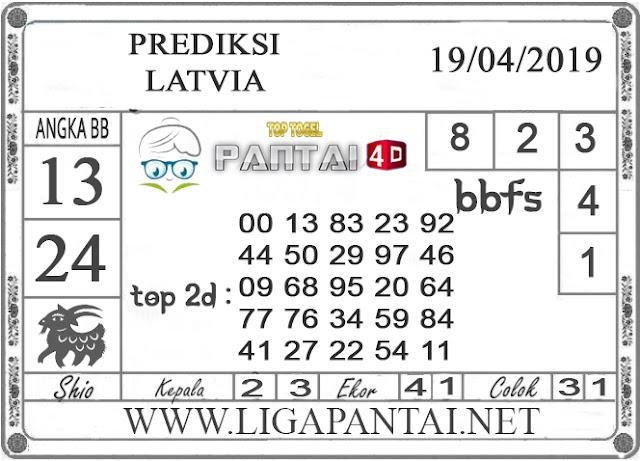 """Prediksi Togel """"LATVIA"""" PANTAI4D 19 APRIL 2019"""