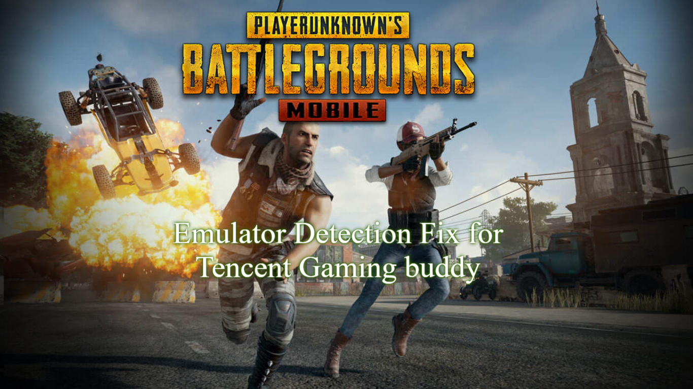 Fix Emulator detected in tencent gaming buddy (Permanent) 2019