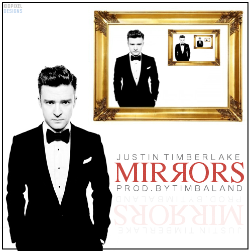 Welcome to MyWorld: Mirrors - Justin Timberlake