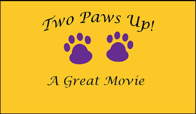 Two Paws up, A Great Movie!