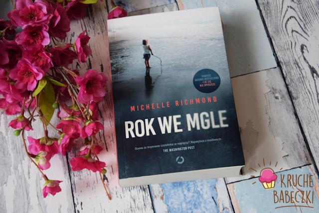 """Rok we mgle"" - Michelle Richmond"