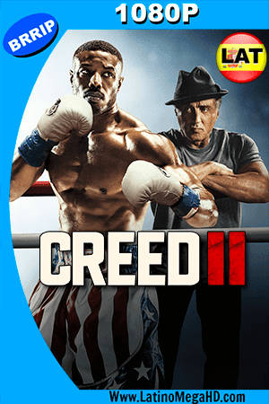Creed II: Defendiendo el Legado (2018) Latino HD 1080P ()