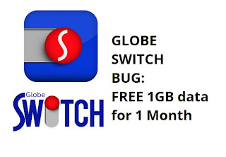 Globe Switch Bug : FREE 1GB Data For 1 Month | PinoyTechSaga