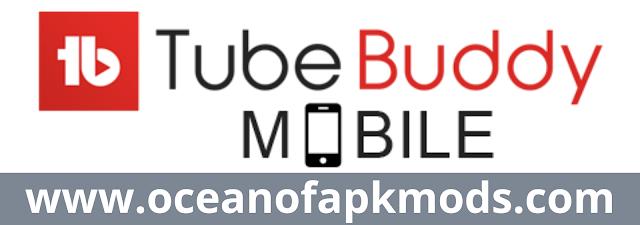 Tubebuddy latest apk