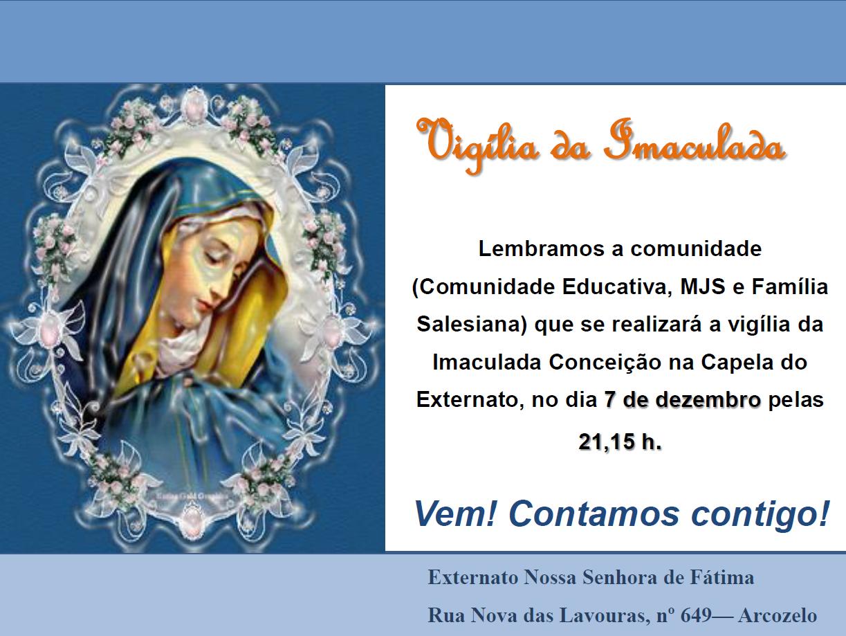 Icatolica Com Nossa Senhora Da Conceição Aparecida: Externato Nossa Senhora De Fátima: Vigília Da Imaculada