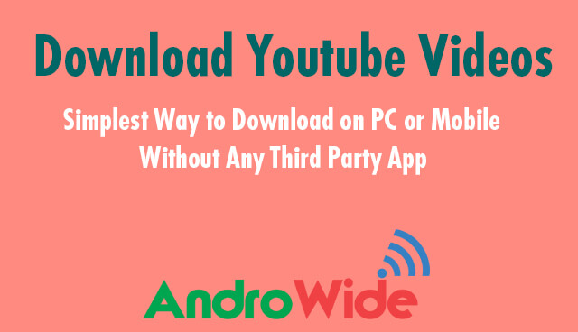 download YouTube videos without any third party application