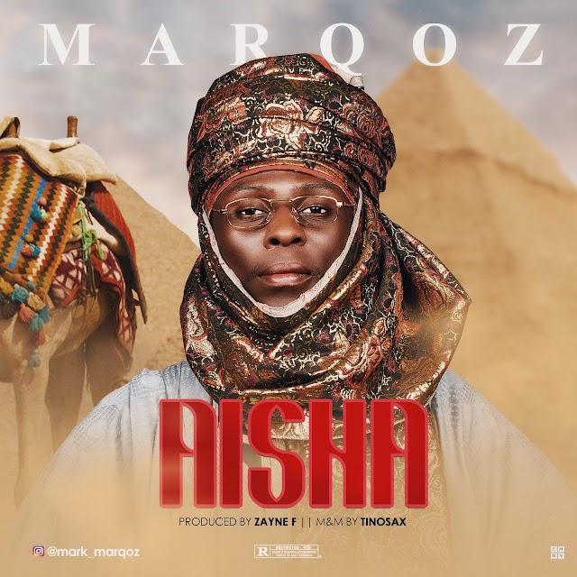 #MUSIC: MarQoz - Aisha