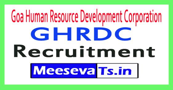 Goa Human Resource Development Corporation GHRDC Recruitment Notification 2017