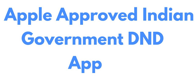 Apple Approves Indian Government Do Not Distrub App