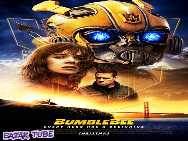 NONTON-BUMBLEBEE-(2018)-FILM-SUBTITLE-INDONESIA-STREAMING-MOVIE-DOWNLOAD-GRATIS-ONLINE