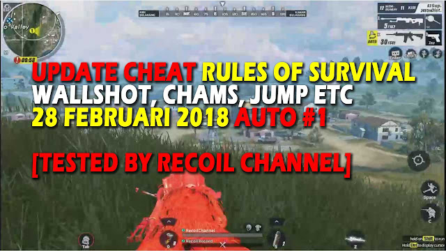 Cheat Rules of Survival 28 February 2018 - Valin 3.0