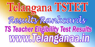 Telangana TSTET 2016 Results Rankcards Download TS Teacher Eligibility Test Results