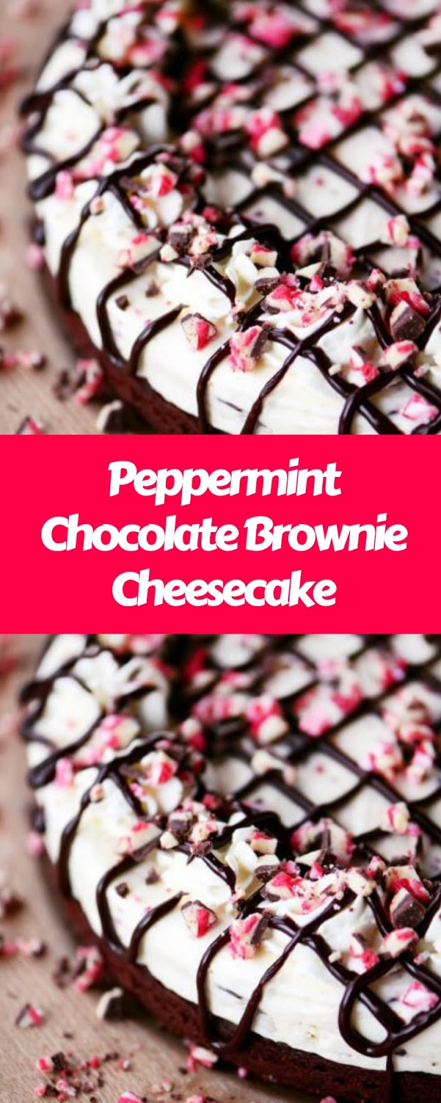 Peppermint Chocolate Brownie Cheesecake