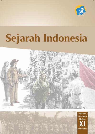 Materi Sejarah Indonesia Kelas 11 : materi, sejarah, indonesia, kelas, MATERI, SEJARAH, INDONESIA, KELAS, KURIKULUM, OPERATOR, DIKDASMEN