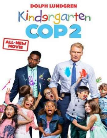 Poster Of Kindergarten Cop 2 2016 English 350MB BRRip 720p ESubs HEVC Free Download Watch Online Worldfree4u
