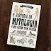 Resenha: A história da Mitologia para quem tem pressa