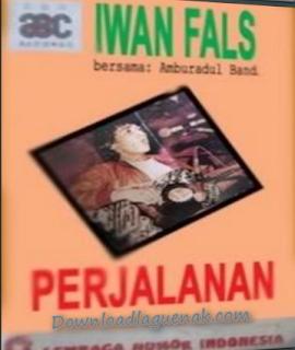 Lagu Lama Iwan Fals Mp3 Album Perjalanan