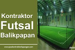 √ Kontraktor Lapangan Futsal Balikpapan | Telp 0822 9726 2097