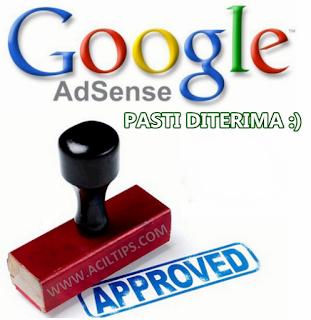 7 Cara Standard Agar Website 100% Diterima Google Adsense Dalam 1 Hari - aciltips