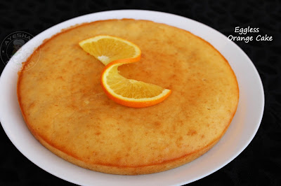 ayeshas kitchen cakes eggless  soft airy moist eggless cake recipe with fresh orange juice perfect tea cake