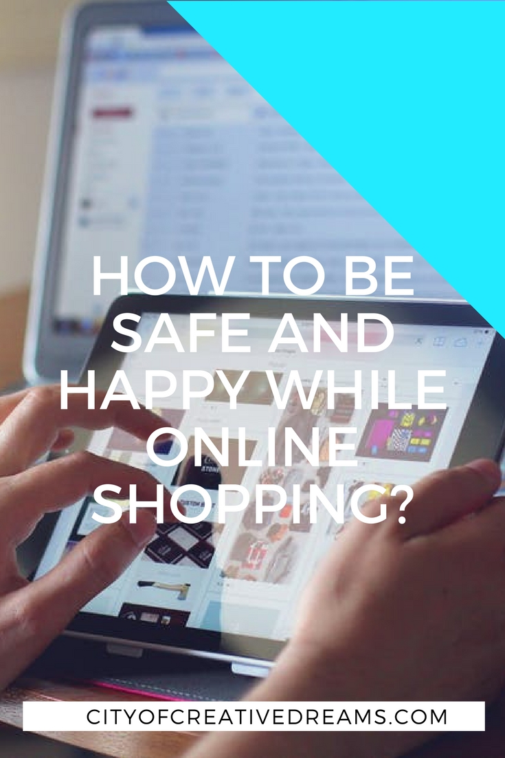 How to Be Safe and Happy While Online Shopping? | City of Creative Dreams
