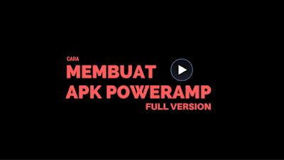 Cara Membuat Aplikasi Poweramp Jadi Full Version