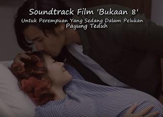 Download Lagu Ost Bukaan 8 Payung Teduh Mp3