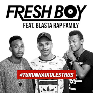Fresh Boy - Turun Naik Oles Trus (feat. Blasta Rap Family) MP3