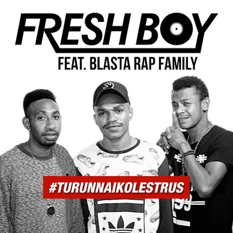 Fresh Boy - Turun Naik Oles Trus (feat. Blasta Rap Family) MP3