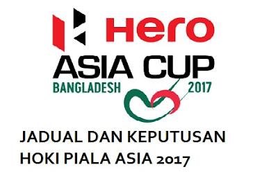 Jadual dan Keputusan Perlawanan Kejohanan Hoki Piala Asia 2017