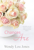 Chances Are by Wendy Lou Jones