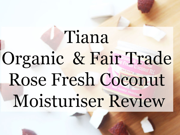 Organic & Fair Trade Rose Fresh Coconut Moisturiser | REVIEW