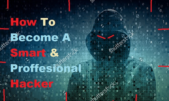 Smart & Proffesional Hacker Kaise Bane - A Complete Guide For Begginer - How To Become A Master Hacker