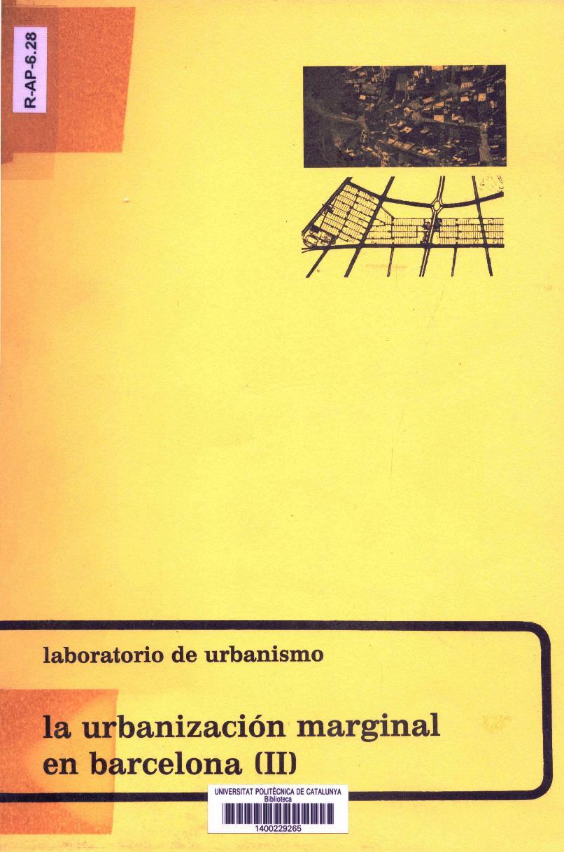 La urbanización marginal en Barcelona II