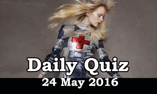 Daily Current Affairs Quiz - 24 May 2016